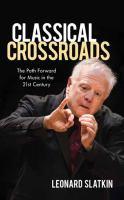 Classical Crossroads