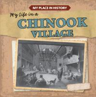 My Life in A Chinook Village