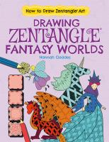 Drawing Zentangle® Fantasy Worlds