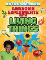 Awesome Experiments With Living Things