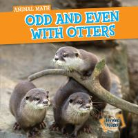 Odd and Even With Otters