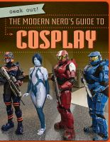 The Modern Nerd's Guide to Cosplay