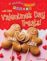 Let's Bake Valentine's Day Treats!