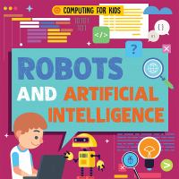 Robots and Artificial Intelligence