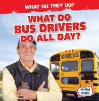 What Do Bus Drivers Do All Day?