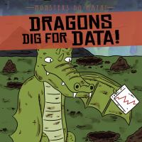 Dragons Dig For Data!