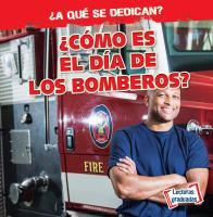 ¿Cómo es el día de los bomberos?