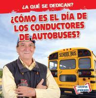 ¿Cómo es el día de los conductores de autobuses?