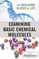 Examining Basic Chemical Molecules