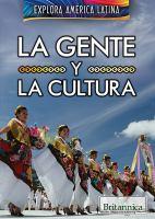 La gente y la cultura (the people and culture of latin america)