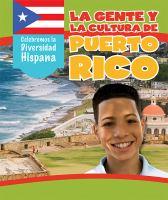 La gente y la cultura de puerto rico (the people and culture of puerto rico)