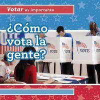 ¿Cómo vota la gente?