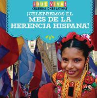 ¡Celebremos el Mes de la Herencia Hispana!