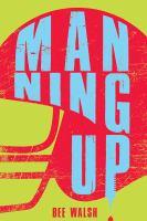Manning up