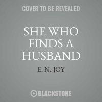 SHE WHO FINDS A HUSBAND