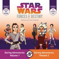 Star Wars Forces of Destiny Daring Adventures: Volumes 1 & 2(Unabridged,CDs)