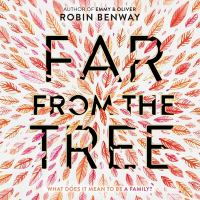 Far From the Tree : Library Edition (Audiobook on CD)