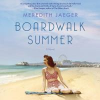 Boardwalk Summer A Novel