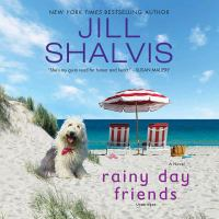 Rainy Day Friends A Novel