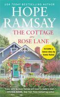 The Cottage On Rose Lane: Includes A Bonus Short Story