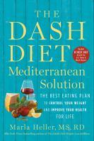 The DASH Diet Mediterranean Solution