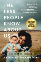 The Less People Know About Us