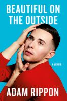 Media Cover for Beautiful on the Outside: A Memoir