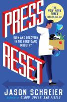 Press Reset : Ruin And Recovery In The Video Game Industry