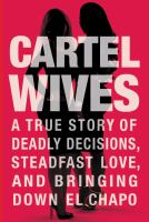 Cartel Wives