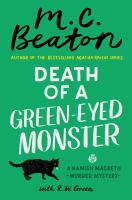 Death of a Green-Eyed Monster : A Hamish Macbeth Mystery.