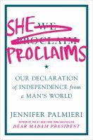 She Proclaims by Jennifer Palmieri