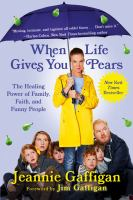 Cover of When Life Gives You Pears:
