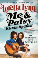 Me & Patsy, Kickin' up Dust