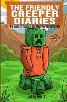 The Friendly Creeper Diaries: the Moon City