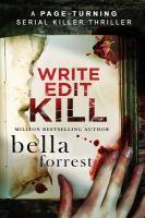 Write, Edit, Kill