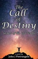 The Call of Destiny : Secret of the Lost Scrolls