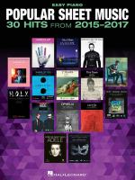 Popular Sheet Music--30 Hits From 2015-2017
