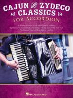 Cajun and Zydeco Classics for Accordion / Arranged by Gary Meisner [and] Peter Deneff