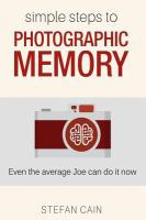 Simple Steps to Photographic Memory