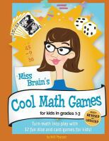 Miss Brain's Cool Math Games for Kids in Grades 1-3