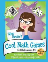 Miss Brain's Cool Math Games for Kids in Grades 3-5
