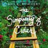 The simplicity of cider : a novel