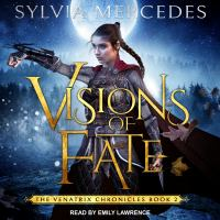 Visions of Fate