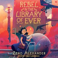 Rebel in the Library of Ever