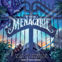 The Menagerie by Tui Sutherland