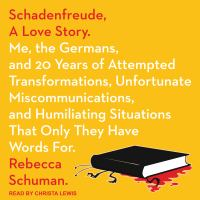 Schadenfreude, A Love Story