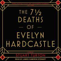 The 7 ℗ư Deaths of Evelyn Hardcastle