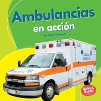 Ambulancias en acción