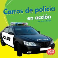Carros de policía en acción