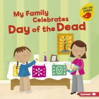 My Family Celebrates Day of the Dead
